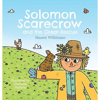Solomon Scarecrow och den stora räddningen av Naomi Wilkinson