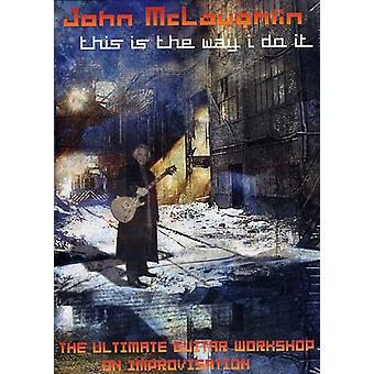 John McLaughlin - Dies ist die Art, wie ich es [DVD] USA importieren