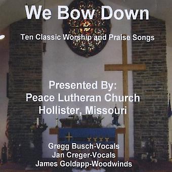 Peace Lutheran Church - We Bow Down [CD] USA import