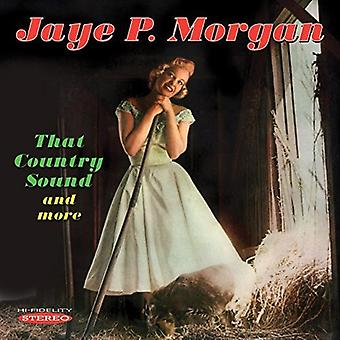 Jaye P. Morgan - That Country Sound & More [CD] USA import