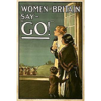 Frauen von Großbritannien sagen - gehen Poster Print von EP Kealey