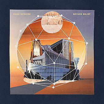 Mark McGuire - Beyond Belief [CD] USA import