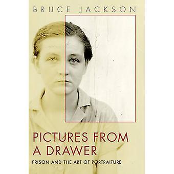 Fotos de un cajón - prisión y el arte del retrato por Bruce Ja