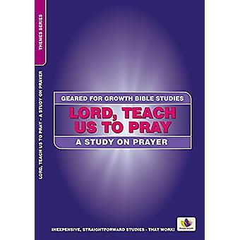 Seigneur - apprends-nous à prier - une étude sur la prière par Shirley Andrews - 97817