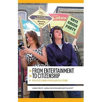 Fra underholdning til statsborgerskap - politikk og populærkultur av Jo