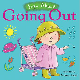 Going Out - BSL (British Sign Language) by Anthony Lewis - 97819045508