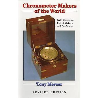 Kronometer skaparna av världen (2: a reviderade upplagan) av Tony Mercer
