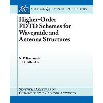 Higher-Order FDTD Schemes for Waveguides and Antenna Structures by Ni