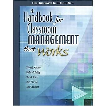 A Handbook for Classroom Management That Works (Merrill Education/ASCD College Textbooks)