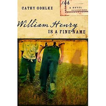 William Henry Is een mooie naam