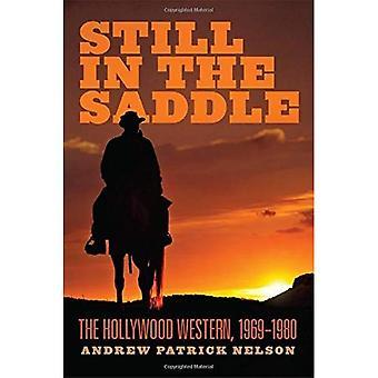 Toujours en selle: le Western Hollywood, 1969-1980