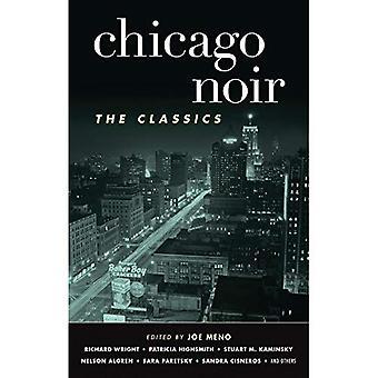 Chicago Noir: Klasyki (Akashic Noir)