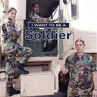 Je veux être un soldat (I Want to Be