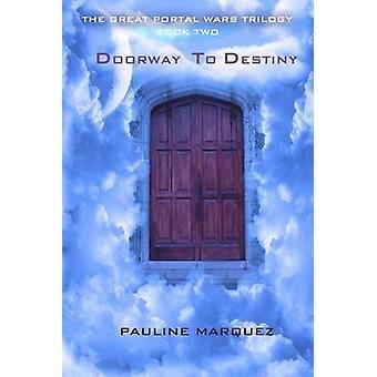 Porte d'entrée au destin de Marquez & Pauline