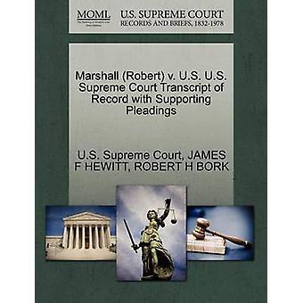 Marshall Robert v. Estados Unidos Estados Unidos Suprema Corte transcripción del registro con el apoyo de escritos por la Corte Suprema de justicia