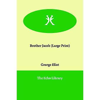 Bruder Jacob von Eliot & George