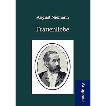 Frauenliebe by Niemann & August