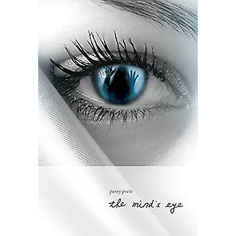 The Mind's Eye by Perry Prete - 9781988281308 Book