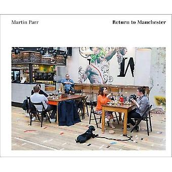 Martin Parr: terugkeer naar Manchester