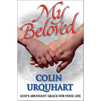 My Beloved by Colin Urquhart - 9780551032637 Book