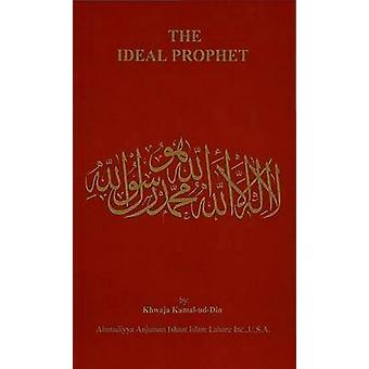 The Ideal Prophet by Khwaja Kamal-Ud-Din - 9780913321539 Book