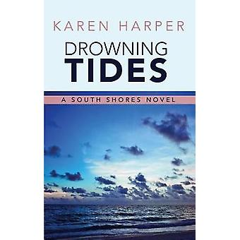 Drowning Tides by Karen Harper - 9781410496508 Book