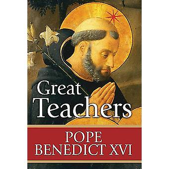 Great Teachers by Pope Benedict - 9781592765362 Book