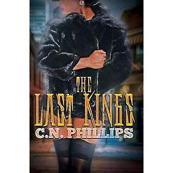 The Last Kings by C. N. Philips - 9781622867806 Book