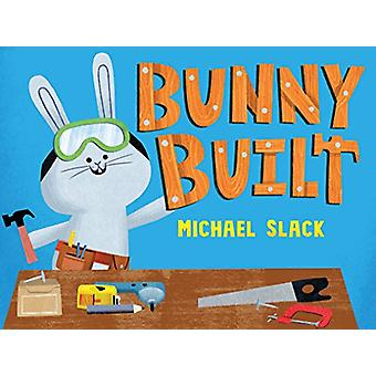 Bunny Built by Michael Slack - 9781627792707 Book