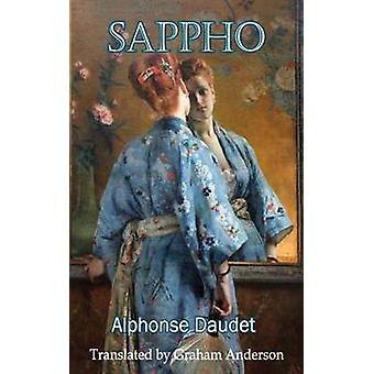 Sappho by Alphonse Daudet - 9781910213704 Book