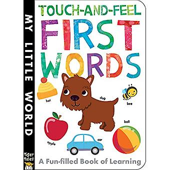 Touch-And-Feel First Words by Libby Walden - Fhiona Galloway - 978168