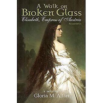 Caminhar sobre vidros: Elisabeth, Imperatriz da Áustria