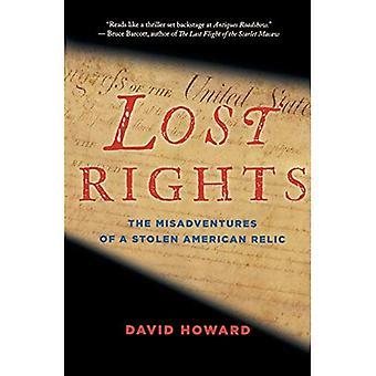Lost rettigheter: uhell av en stjålet amerikansk relikvie