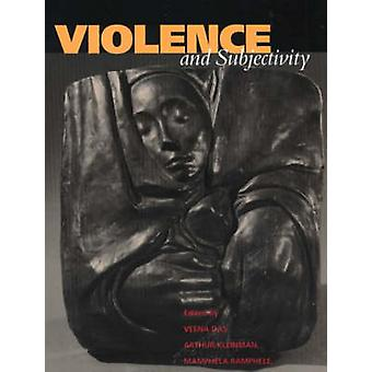 Violence and Subjectivity by Veena Das