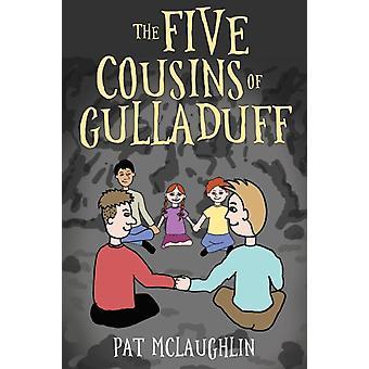 Gulladuffs fem kusiner av Pat McLaughlin