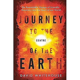 Viagem ao Centro da Terra: A Notável Viagem da Descoberta Científica ao Coração do Nosso Mundo