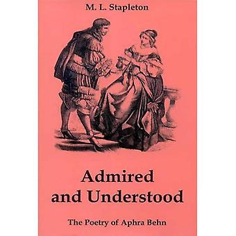 Admired and Understood: The Poetry of Aphra Behn