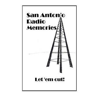 San Antonio Radio Memories  Let em Out by Worthington & Vicki