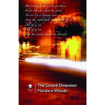 The Cotard Dimension by Woods & Macdara