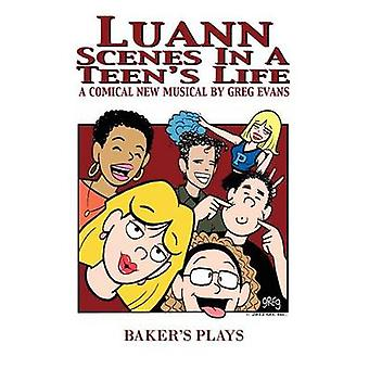 Luann Scenes in a Teens Life by Evans & Greg