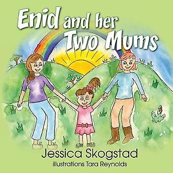 Enid and her two mums by Skogstad & Jessica