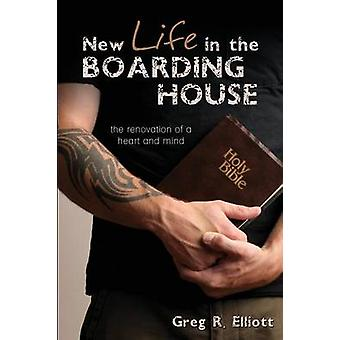 New Life in the Boarding House by Elliott & Greg R.