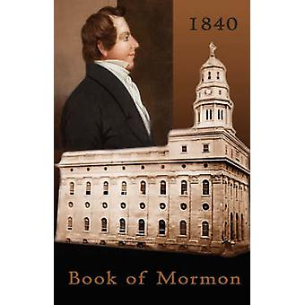 1840 Book of Mormon by Smith & Joseph