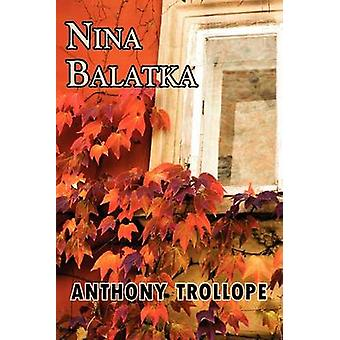 Nina Balatka by Trollope & Anthony