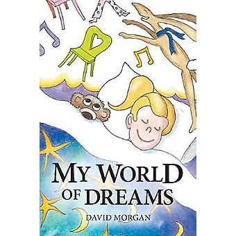 My World of Dreams by Morgan & David
