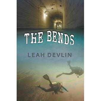 The Bends The Woods Hole Mysteries Book 3 by Devlin & Leah