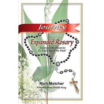 Journey with the Expanded Rosary by Melcher & Rich