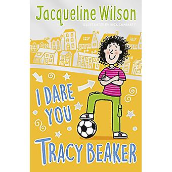 I Dare You - Tracy Beaker - Originally published as The Dare Game by J