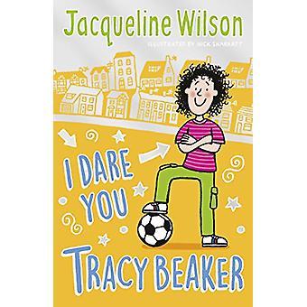 I Dare You - Tracy Beaker - Oorspronkelijk gepubliceerd als The Dare Game door J