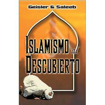 Islamismo Al Descubierto by Dr Norman L Geisler - 9780829735963 Book